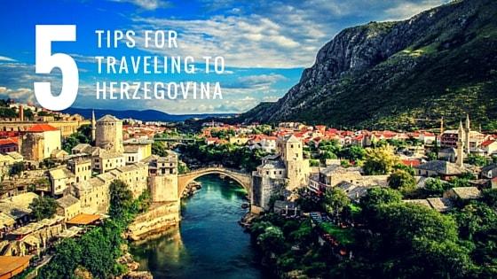 best-tips-for-traveling-to-herzegovina