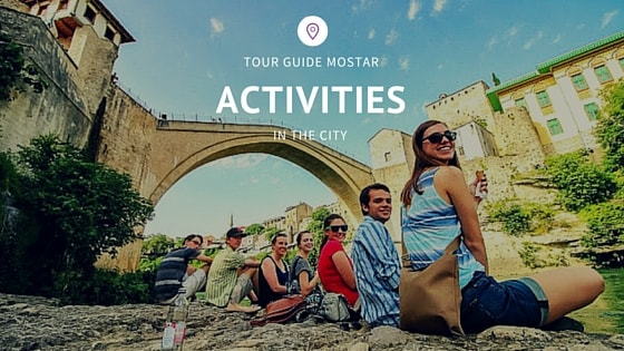 tour-guide-mostar-team-acitivities